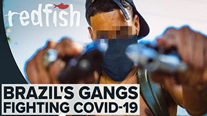 Favela Lockdown: Brazil's Gangs Fighting COVID-19