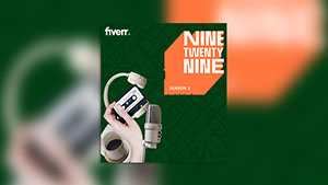Fiverr's NineTwentyNine Podcast